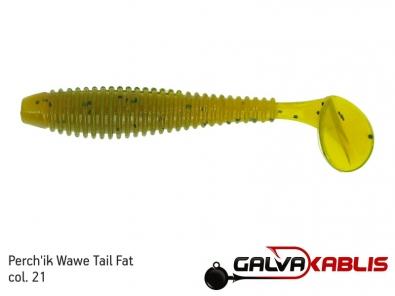 Perchik Wawe Tail Fat col 21