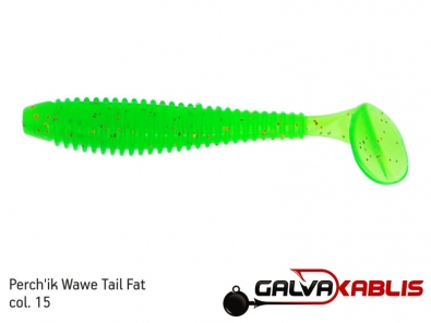 Perchik Wawe Tail Fat col 15