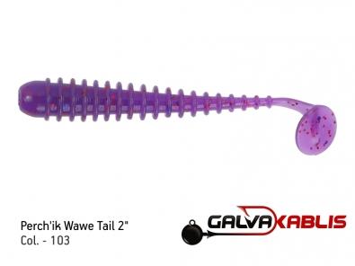 Perchik Wawe Tail col 103