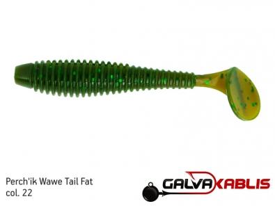 Perchik Wawe Tail Fat col 22